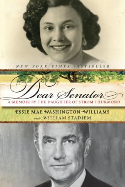Dear Senator By Washington-Williams, Essie Mae/ Stadiem, William